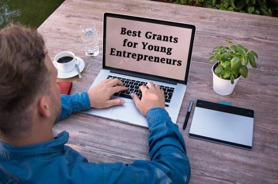 Best Grants for Young Entrepreneurs