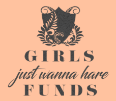 GirlsJustWannaHaveFunds